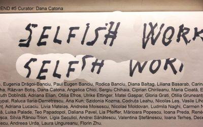 PEND #5 Selfish Work